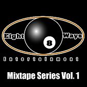 Mixtape Series Vol. 1  by 8Ball