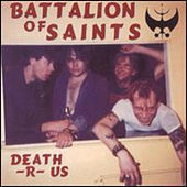 Death-r-us by Battalion of Saints