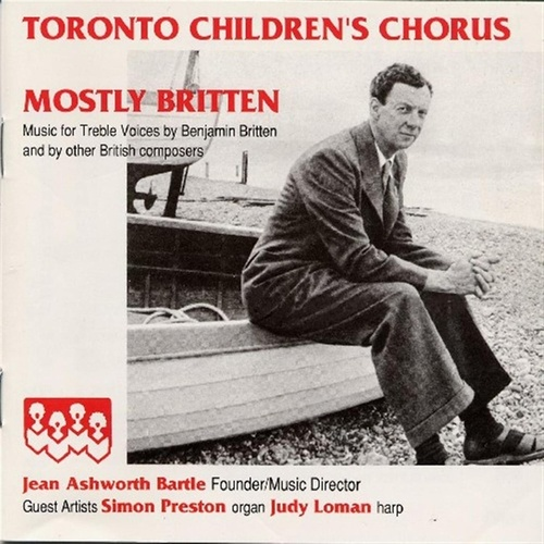 Mostly Britten by Toronto Children's Chorus
