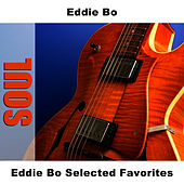 Eddie Bo Selected Favorites by Eddie Bo