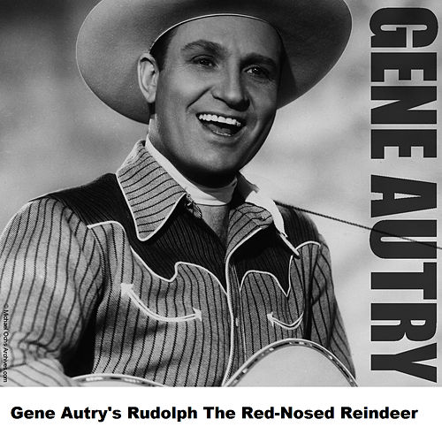 Gene Autry's Rudolph The Red-Nosed Reindeer by Gene Autry
