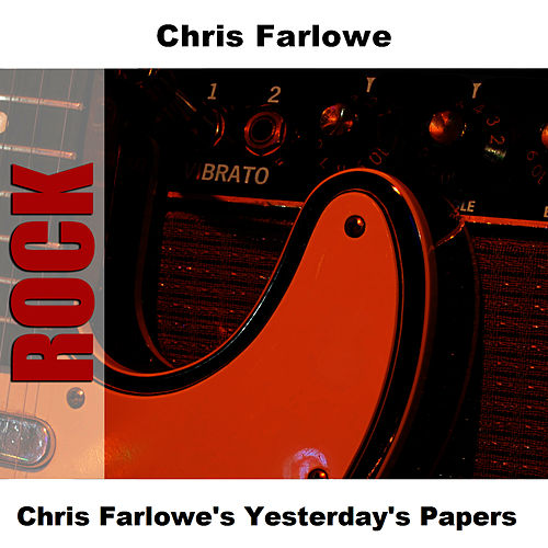 Chris Farlowe's Yesterday's Papers by Chris Farlowe