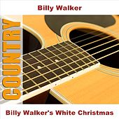 Billy Walker's White Christmas by Billy Walker