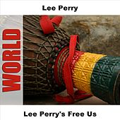 Lee Perry's Free Us by Lee