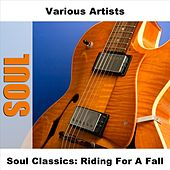 Soul Classics: Riding For A Fall by Various Artists