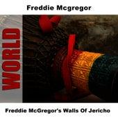 Freddie McGregor's Walls Of Jericho by Freddie McGregor