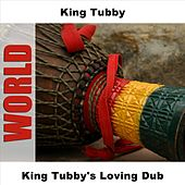 King Tubby's Loving Dub by King Tubby