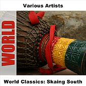 World Classics: Skaing South by Various Artists