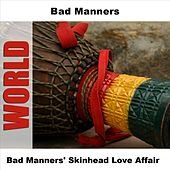 Bad Manners' Skinhead Love Affair by Bad Manners