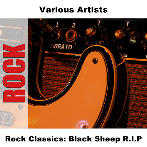 Rock Classics: Black Sheep R.I.P. by Various Artists