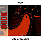 999's Trouble by 999