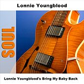 Lonnie Youngblood's Bring My Baby Back by Lonnie Youngblood
