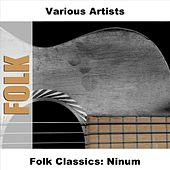 Folk Classics: Ninum by Various Artists