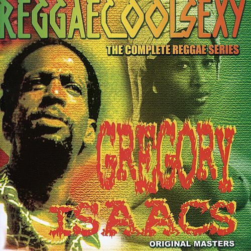 ReggaeCoolSexy Vol 5 by Gregory Isaacs