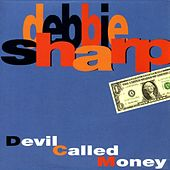 Devil Called Money by Debbie Sharp