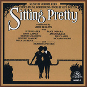 Sitting Pretty [Cast Recording] by Various Artists
