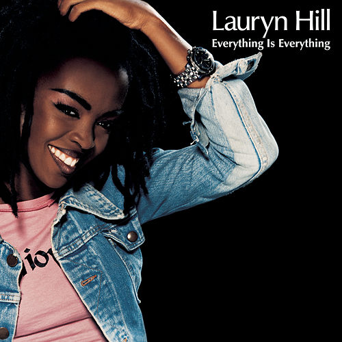 Everything Is Everything by Lauryn Hill