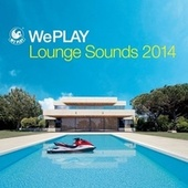 WePlay Lounge Sounds 2014 von Various Artists