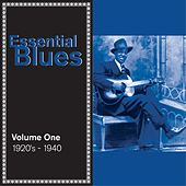 Essential Blues, Vol. 1: 1920s - 1940 by Various Artists