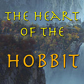 The Heart of The Hobbit by Hobbits