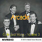 Arcade - Collected Works Vol. 3 by ARCADE