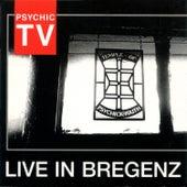Live in Bregenz by Psychic TV