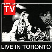 Live in Toronto by Psychic TV