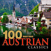 100 Must-Have Austrian Classics by Various Artists
