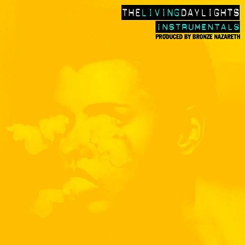 The Living Daylights Instrumentals by Bronze Nazareth