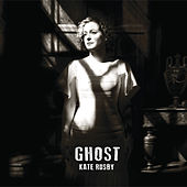 Ghost by Kate Rusby