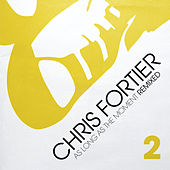 As Long As The Moment Remixed Vol. 2 by Chris Fortier
