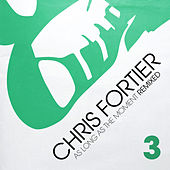 As Long As The Moment Remixed Vol. 3 by Chris Fortier