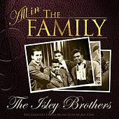 All in the Family: The Isley Brothers von The Isley Brothers