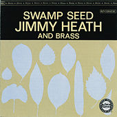 Swamp Seed by Jimmy Heath
