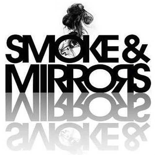Smoke & Mirrors by Andale'