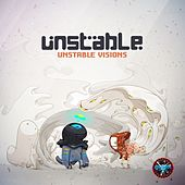 Unstable Visions by Unstable