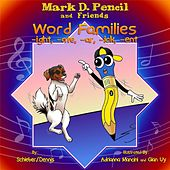 Word Family Stories: -ight, -ate, -ar, -ick, -ent by Mark D. Pencil
