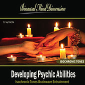 Developing Psychic Abilities: Isochronic Tones Brainwave Entrainment by Binaural Mind Dimension