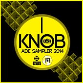 Knob Ade Sampler 2014 - EP by Various Artists