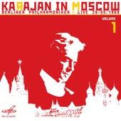 Karajan in Moscow, Vol. 1 (Live) by Berlin Philharmonic