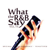 What the R&B Say Vol.19 von Various Artists