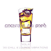 Cocktail on Sofà - 30 Chill & Lounge Vibrations Vol.6 by Various Artists