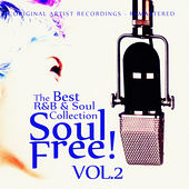 Soul Free! The Best R&B & Soul Collection - Vol.2 von Various Artists