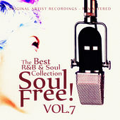 Soul Free! The Best R&B & Soul Collection - Vol.7 von Various Artists