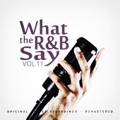 What the R&B Say Vol.11 von Various Artists