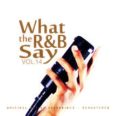 What the R&B Say Vol.14 von Various Artists