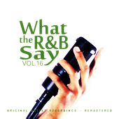 What the R&B Say Vol.16 von Various Artists
