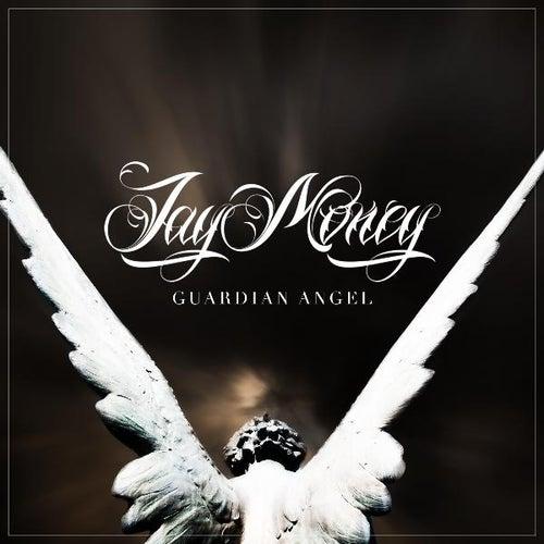 Guardian Angel by Jay Money