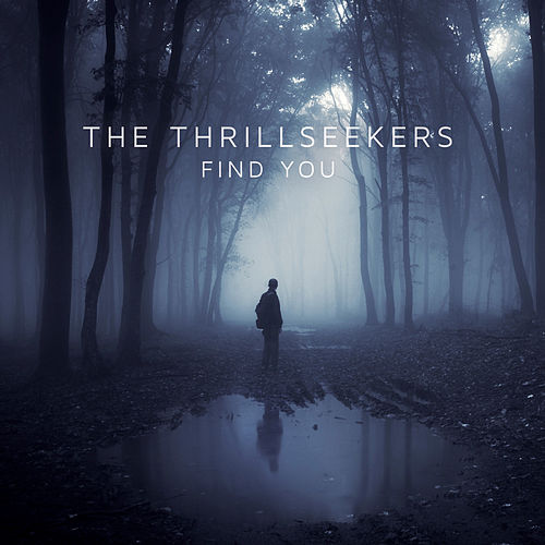 Find You by Thrillseekers