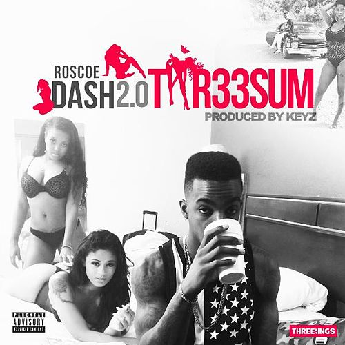 Thr33sum by Roscoe Dash